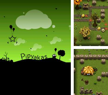 In addition to the game Adventure Squirrel for mobile phone, you can download mobile game Pipyakas for free.