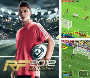 In addition to the game Angry Birds for mobile phone, you can download mobile game Real Football 2012 for free.