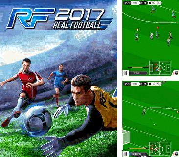 Download free mobile game: Real Football 2017 - download free games for mobile phone.