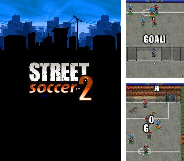 Download free mobile game: Street Soccer 2 - download free games for mobile phone.