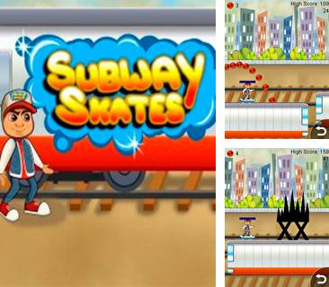 In addition to the game Pizza magnate for mobile phone, you can download mobile game Subway skates for free.