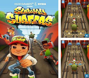 In addition to the game Angry Birds for mobile phone, you can download mobile game Subway surfers for free.