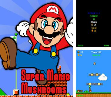 In addition to the game The ninja jumping: Cut fruit for mobile phone, you can download mobile game Super Mario: Mushrooms for free.