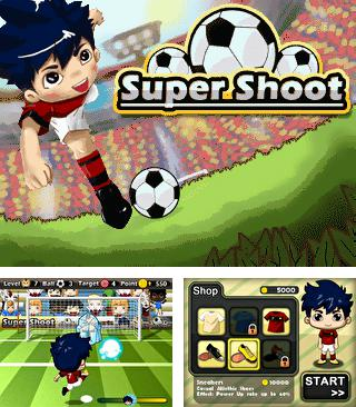 Download free mobile game: Super shoot - download free games for mobile phone.