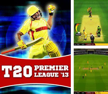 In addition to the game Run, Maddy, run for mobile phone, you can download mobile game T20 Premier League 2013 for free.