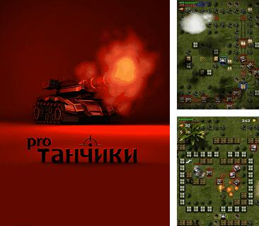 In addition to the game Black & White Adventure for mobile phone, you can download mobile game Tanks Pro for free.