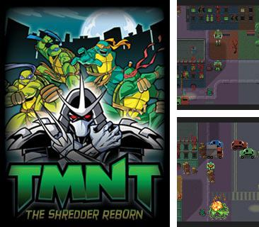 En plus du jeu Le Strip-Tease XXX pour votre téléphone, vous pouvez télécharger gratuitement TMNT Les Tortues Ninja: Le Retour de Shredder, TMNT: The Shredder Reborn.