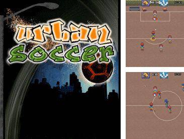 Download free mobile game: Urban Soccer - download free games for mobile phone.