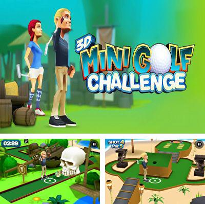 In addition to the game Aircraft war for iPhone, iPad or iPod, you can also download 3D Mini Golf Challenge for free.