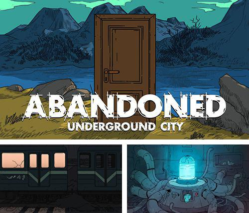 In addition to the game Catapult King for iPhone, iPad or iPod, you can also download Abandoned: The underground city for free.