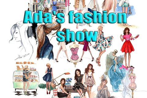 Ada's fashion show