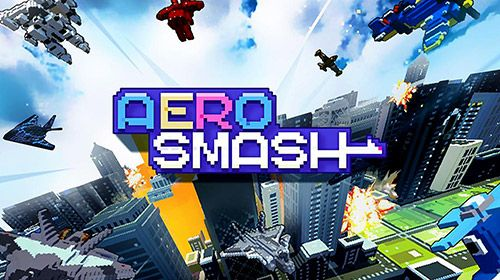 Aero smash: Open fire