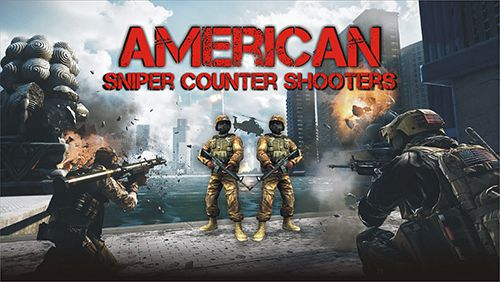 American sniper: Counter shooters