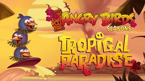 Angry birds seasons: Tropical paradise