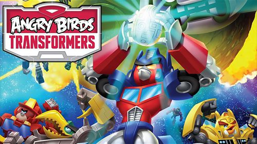 Angry birds: Transformers