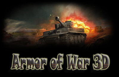 Armor of War 3D