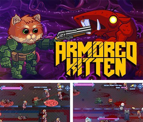 In addition to the game xMonsters for iPhone, iPad or iPod, you can also download Armored kitten for free.