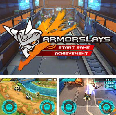 In addition to the game Let there be life for iPhone, iPad or iPod, you can also download Armorslays for free.