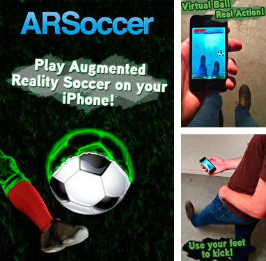 In addition to the game Run like hell! for iPhone, iPad or iPod, you can also download ARSoccer for free.