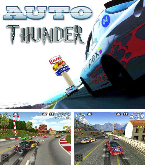 In addition to the game Zombies for iPhone, iPad or iPod, you can also download Auto thunder for free.