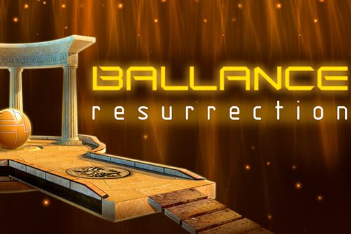 Ballance: Resurrection