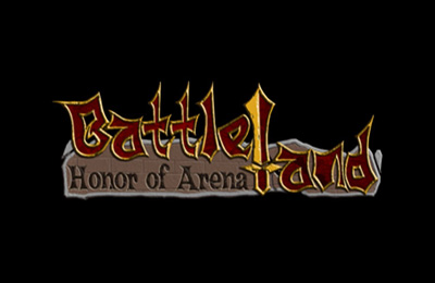 Battleland: Honor of Arena
