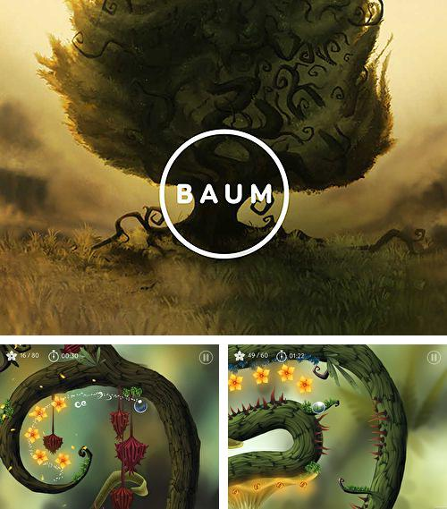In addition to the game Snail Bob for iPhone, iPad or iPod, you can also download Baum for free.