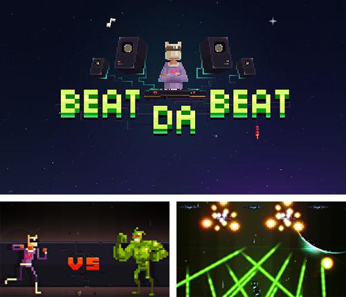 In addition to the game Wrestle jump for iPhone, iPad or iPod, you can also download Beat da beat for free.