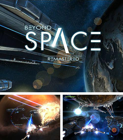 除了 iPhone、iPad 或 iPod 游戏,您还可以免费下载Beyond space: Remastered, 。