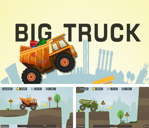In addition to the game Dig! for iPhone, iPad or iPod, you can also download Big Truck for free.