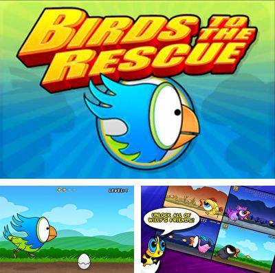 In addition to the game Fanta: Fruit slam for iPhone, iPad or iPod, you can also download Birds to the Rescue for free.