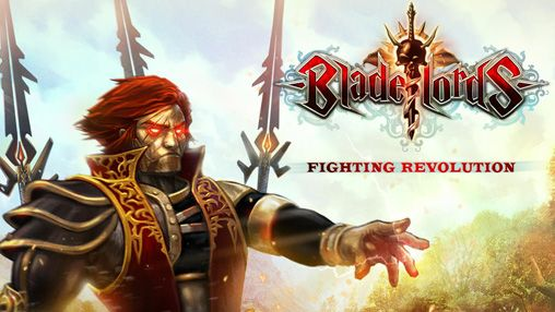 Bladelords: Fighting revolution