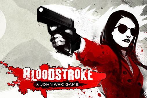 Bloodstroke: John Woo game