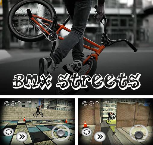 In addition to the game Touch zombie for iPhone, iPad or iPod, you can also download BMX Streets for free.
