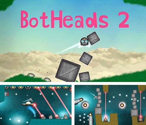 In addition to the game Best fiends for iPhone, iPad or iPod, you can also download Botheads 2 for free.