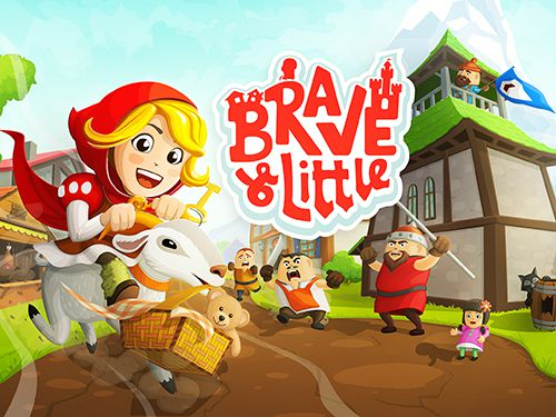 Brave and little adventure