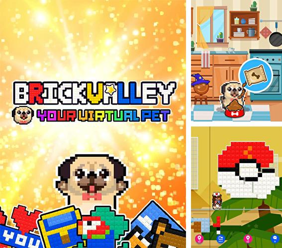 Baixe o jogo Brick valley: Your virtual pet para iPhone gratuitamente.