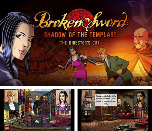 Alem do jogo Os Monstros de Lua para iPhone, iPad ou iPod, voce tambem pode baixar Espada quebrada: Sombra da Templários. Montagem do Diretor . , Broken sword: Shadow of the Templars. Director's cut gratuitamente.