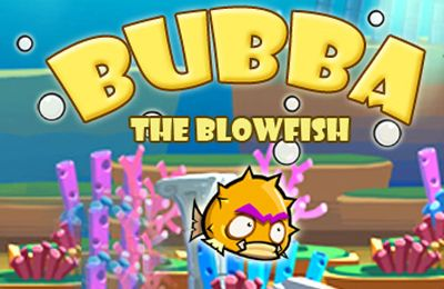 Bubba the Blowfish