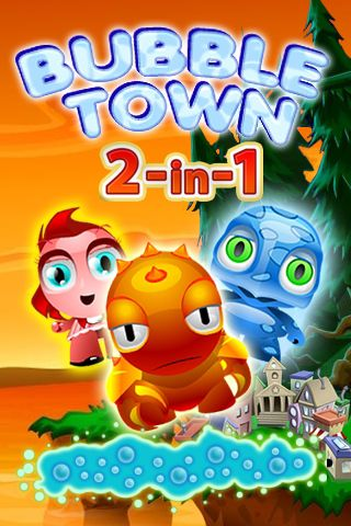 Bubble town 2 in 1