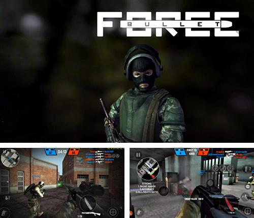 Download Bullet force iPhone free game.