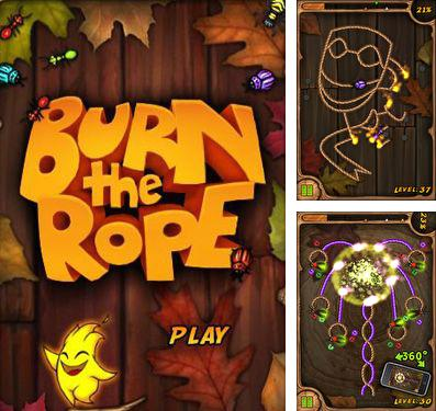 In addition to the game Splash !!! for iPhone, iPad or iPod, you can also download Burn the Rope for free.