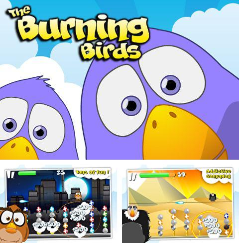 In addition to the game Hello moto for iPhone, iPad or iPod, you can also download Burning Birds for free.