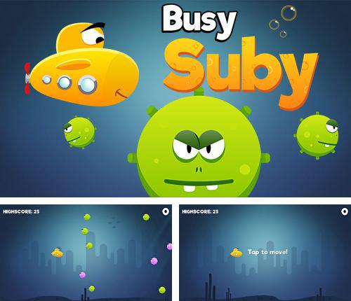 In addition to the game Tony Hawk's: Shred session for iPhone, iPad or iPod, you can also download Busy Suby for free.