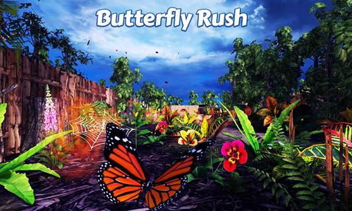 Butterfly rush