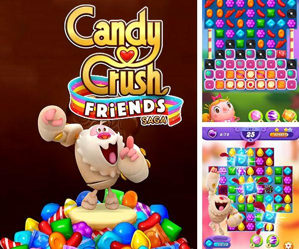 除了 iPhone、iPad 或 iPod 游戏,您还可以免费下载Candy crush friends saga, 。