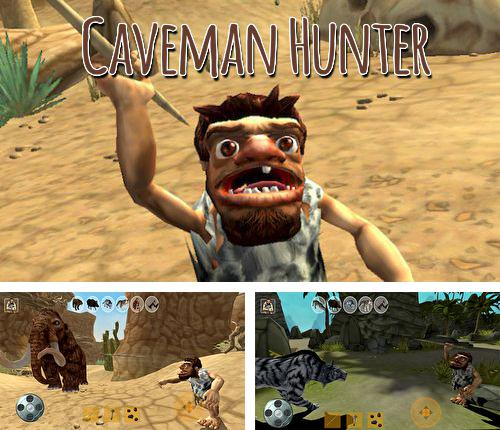 In addition to the game Ellie and Max for iPhone, iPad or iPod, you can also download Caveman hunter for free.