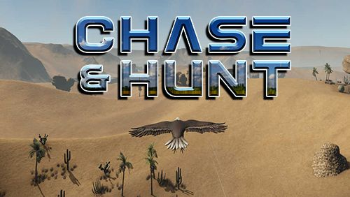 Chase and hunt
