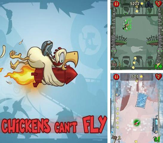 In addition to the game Age of Zombies for iPhone, iPad or iPod, you can also download Chickens Can't Fly for free.