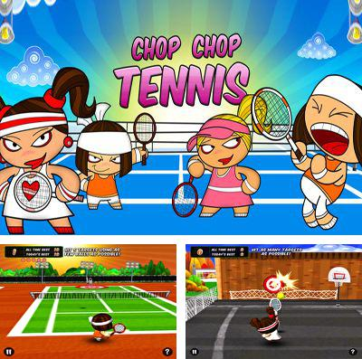 In addition to the game Best fiends for iPhone, iPad or iPod, you can also download Chop Chop Tennis for free.